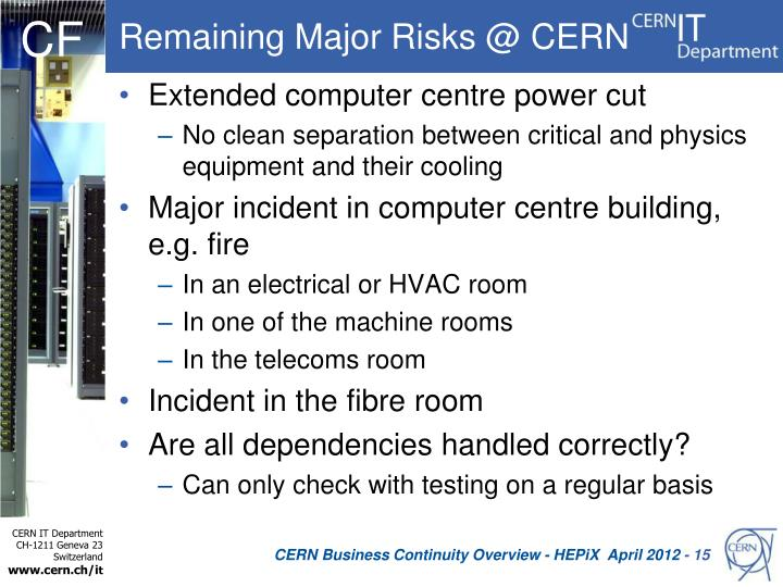 Remaining Major Risks @ CERN