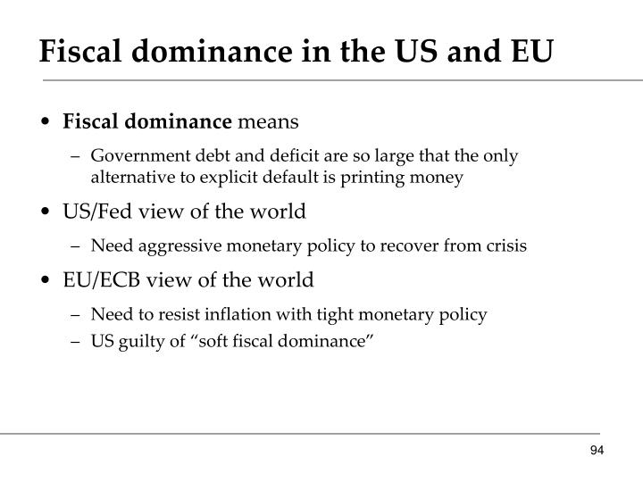 Fiscal dominance in the US and EU