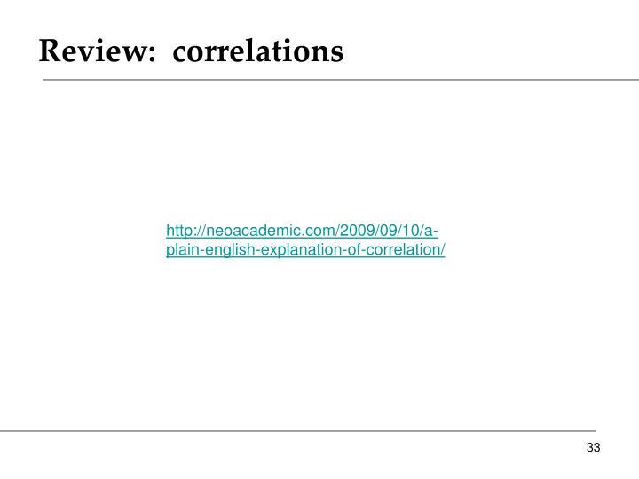 Review:  correlations