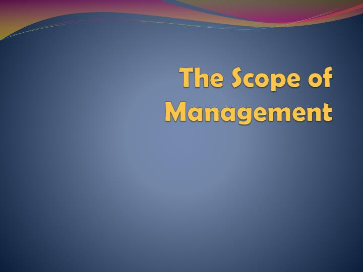 the scope of management n.