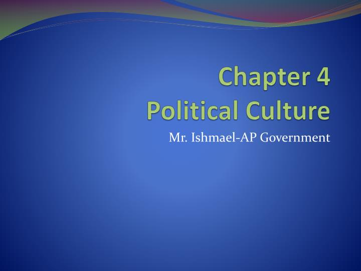 chapter 4 political culture n.