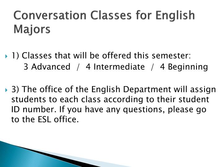 Conversation Classes for English Majors