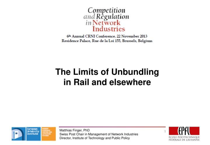 The limits of unbundling in rail and elsewhere