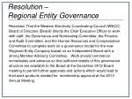 resolution regional entity governance