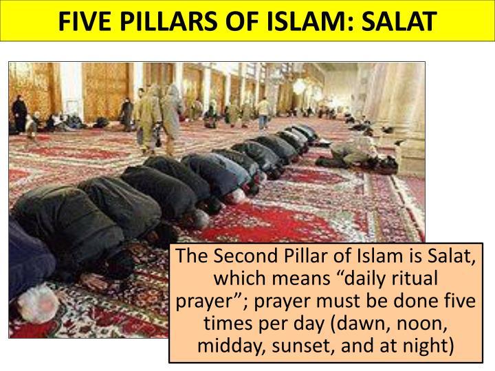 FIVE PILLARS OF ISLAM: SALAT
