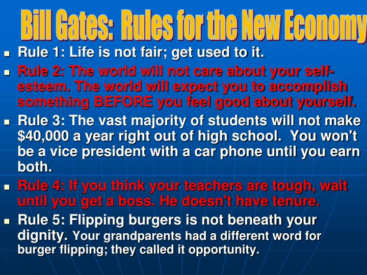 Bill Gates:  Rules for the New Economy