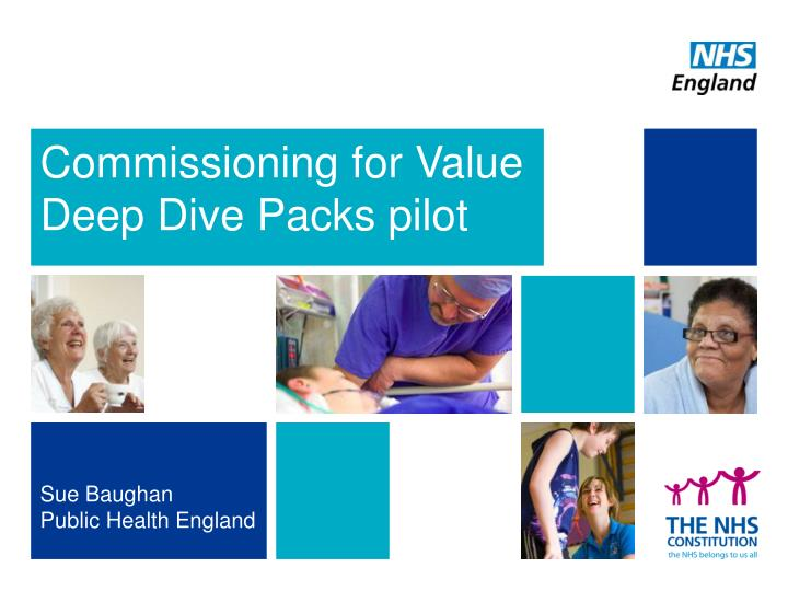 commissioning for value deep dive packs pilot n.