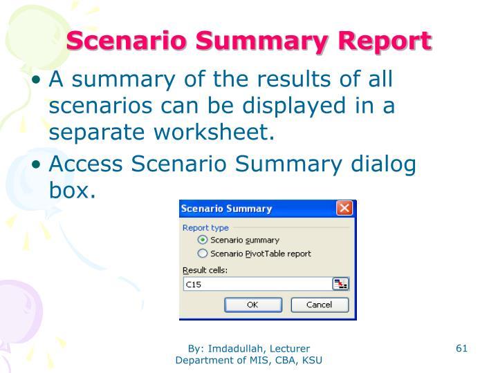 Scenario Summary Report