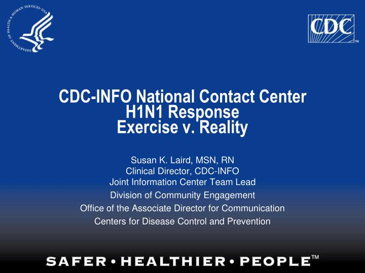 cdc info national contact center h1n1 response exercise v reality n.