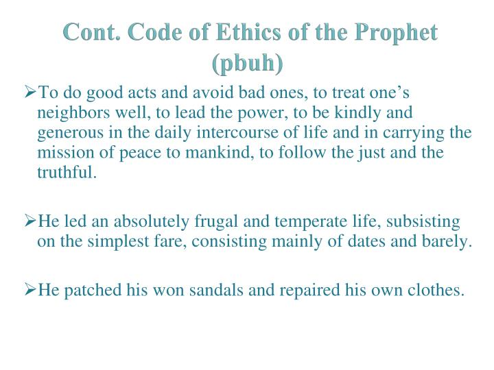 Cont. Code of Ethics of the Prophet (