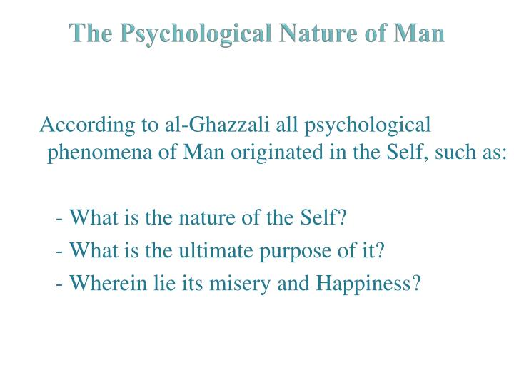 The Psychological Nature of Man