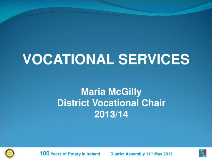 VOCATIONAL SERVICES