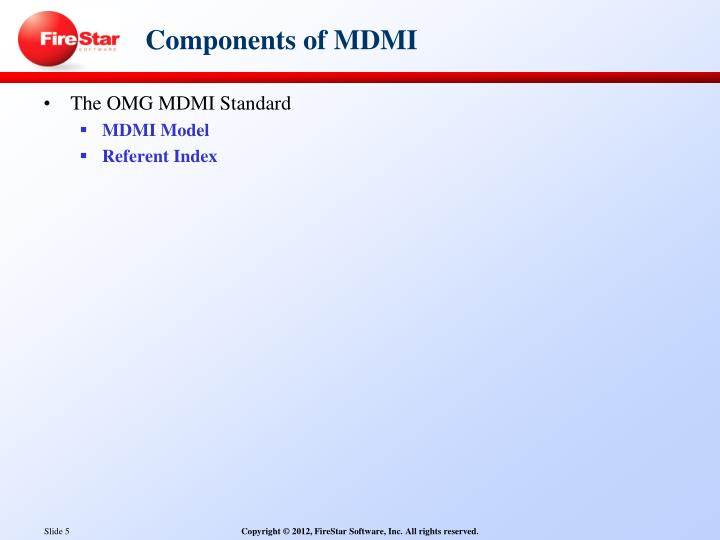 Components of MDMI
