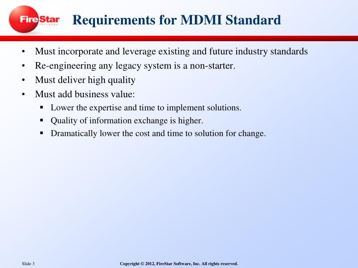 Requirements for mdmi standard