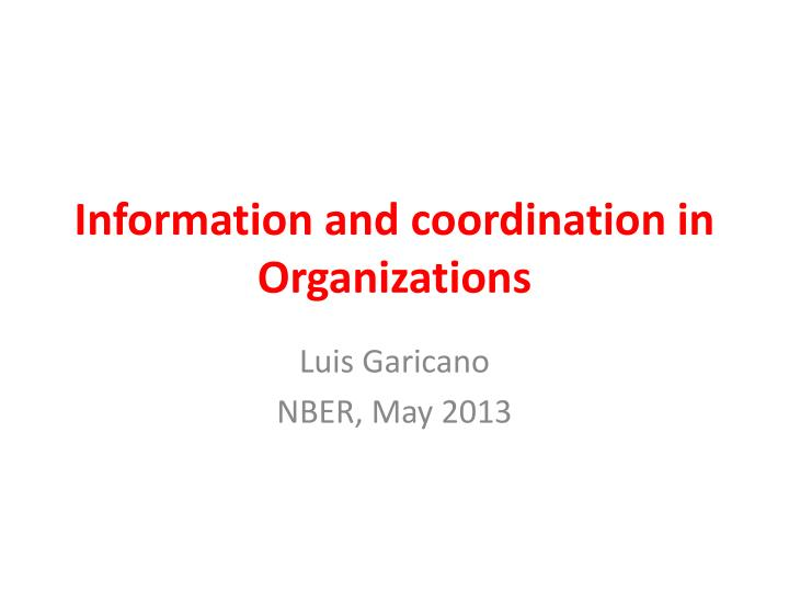 information and coordination in organizations n.