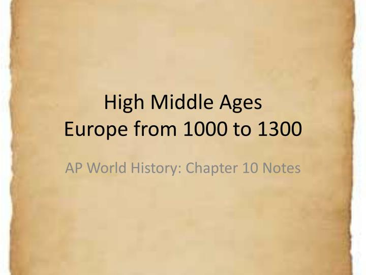 high middle ages europe from 1000 to 1300 n.