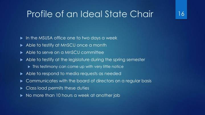 Profile of an Ideal State Chair