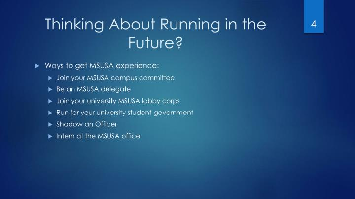 Thinking About Running in the Future?