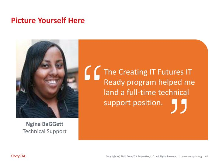 The Creating IT Futures IT Ready program helped me land a full-time technical support position.