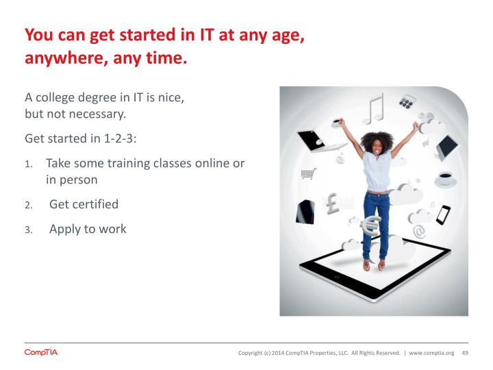 You can get started in IT at any age,