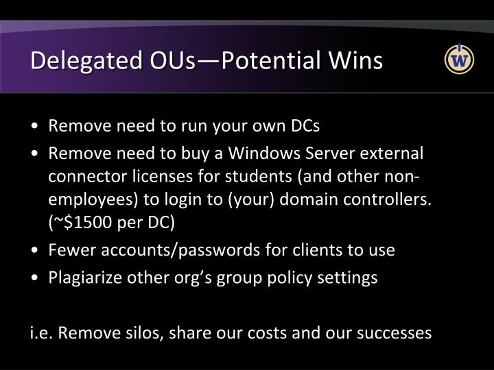 Delegated OUs—Potential Wins