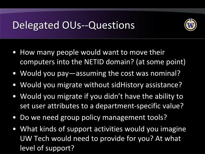 Delegated OUs--Questions