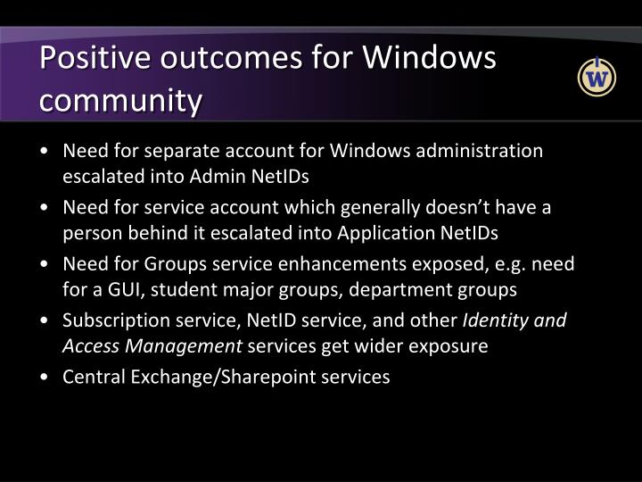 Positive outcomes for Windows community