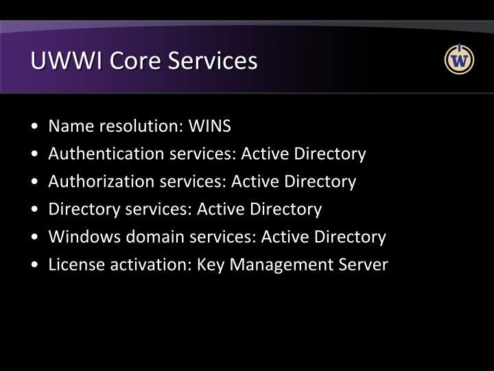 UWWI Core Services