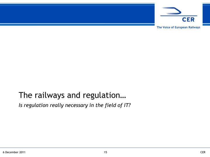 The railways and regulation…