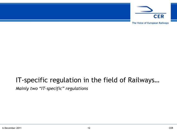 IT-specific regulation in the field of Railways…