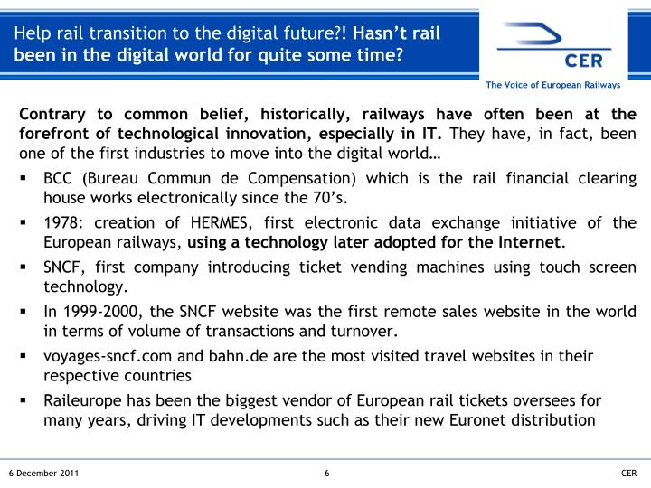 Help rail transition to the digital