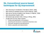 5b conventional source based techniques for iq improvement