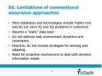 5d limitations of conventional assurance approaches
