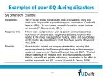 examples of poor sq during disasters