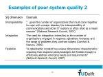examples of poor system quality 2