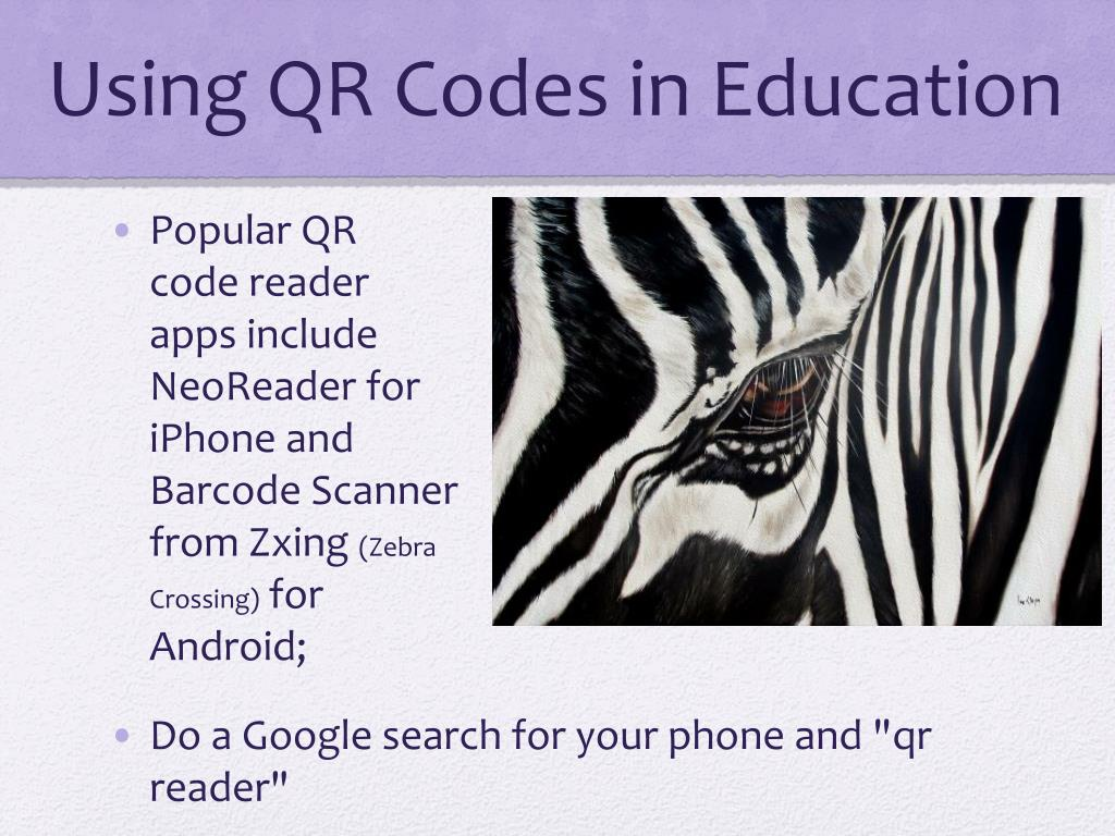 PPT - Using QR Codes in Education PowerPoint Presentation