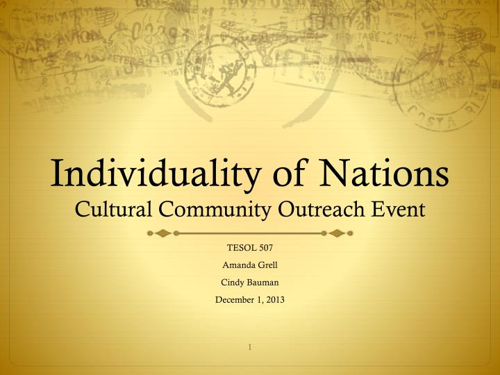 Individuality of nations cultural community outreach event