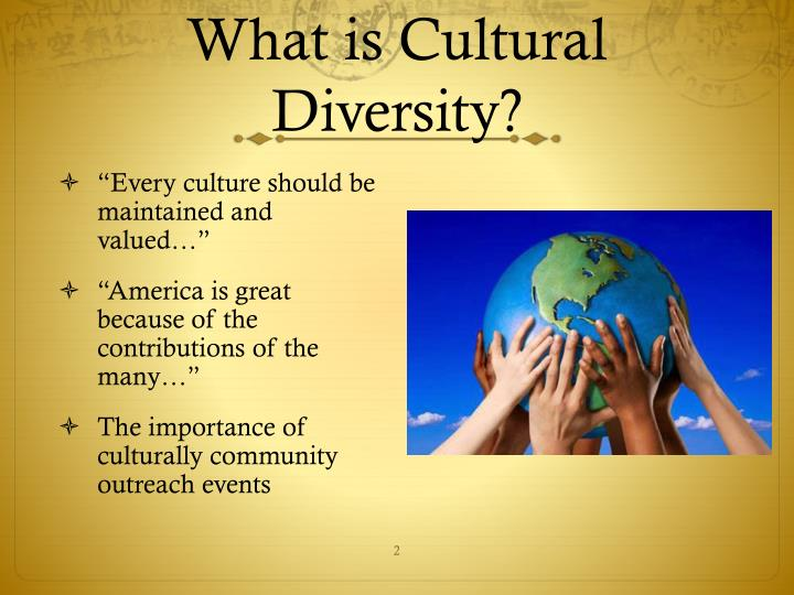 What is cultural diversity