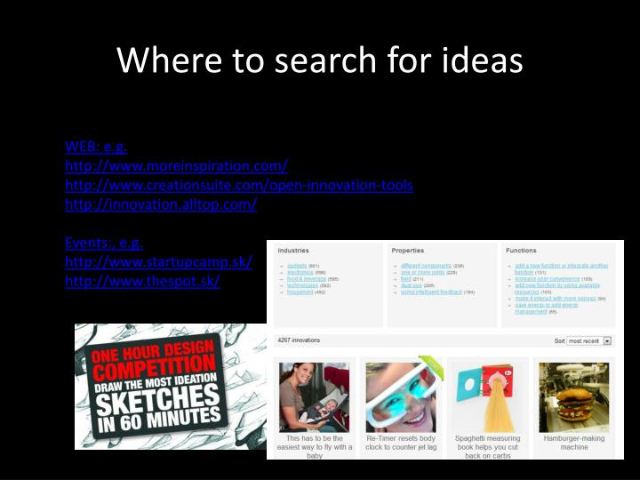 Where to search for ideas
