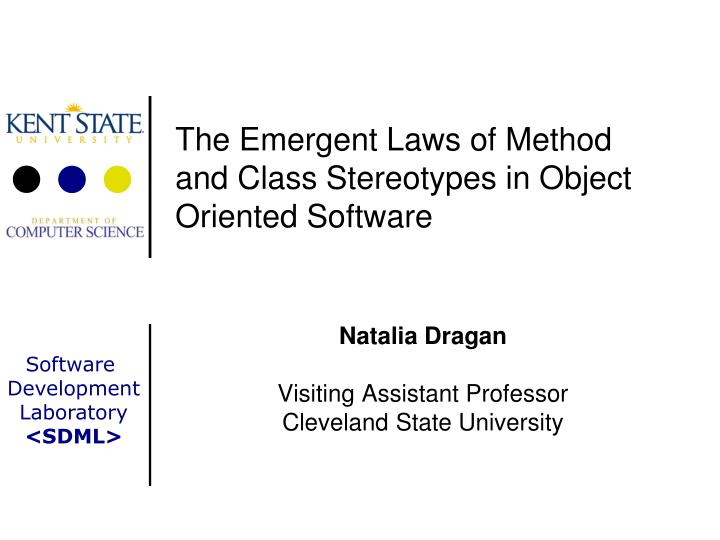 the emergent laws of method and class stereotypes in object oriented software n.