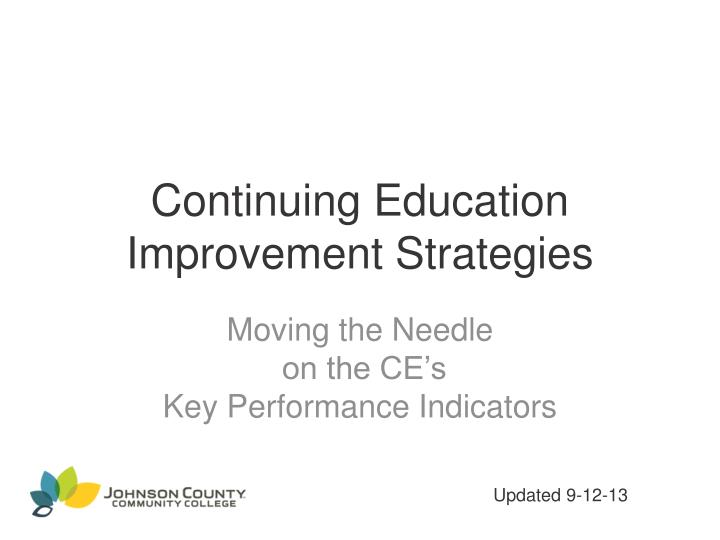 Continuing education improvement strategies