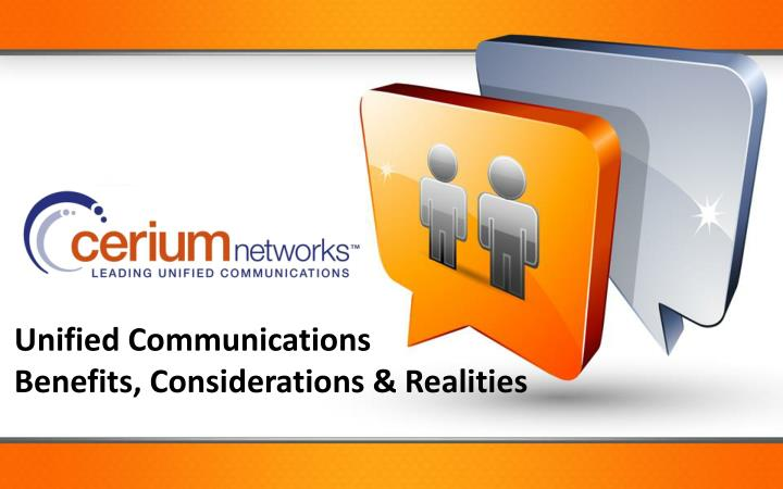 unified communications benefits considerations realities n.