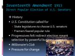 seventeenth amendment 1913 direct popular election of u s senators