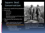 square deal conservation