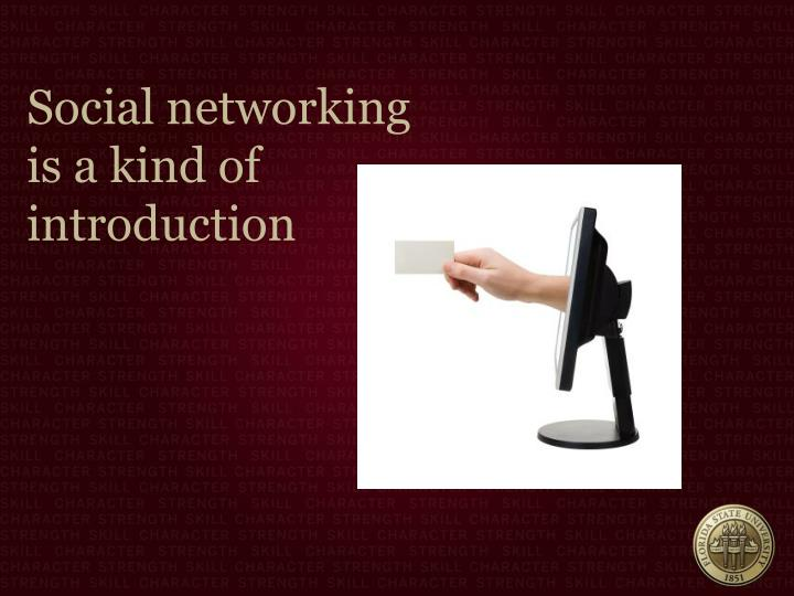 Social networking is a kind of introduction