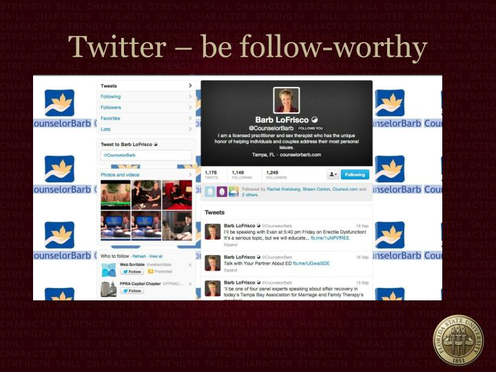Twitter – be follow-worthy