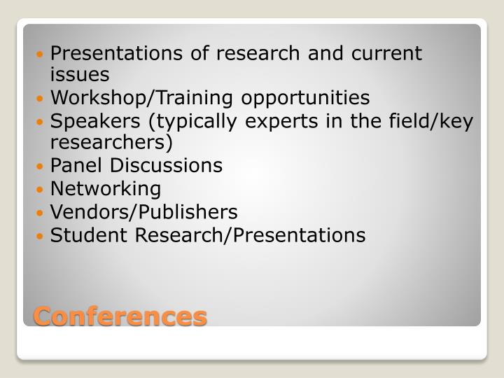 Presentations of research and current issues
