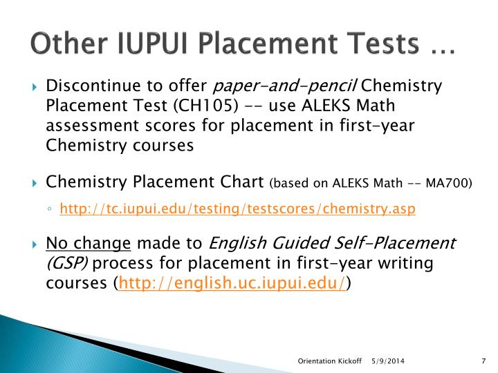 Other IUPUI Placement Tests …