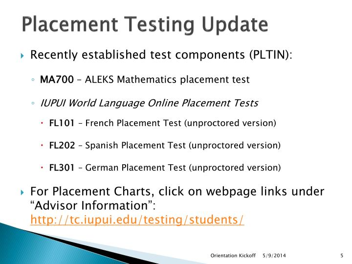 Placement Testing Update
