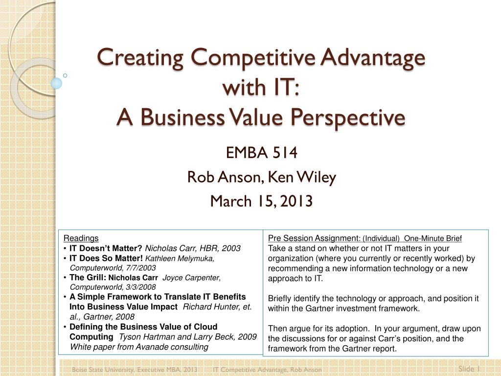 Ppt Creating Competitive Advantage With It A Business Value Perspective Powerpoint Presentation Id 1630974